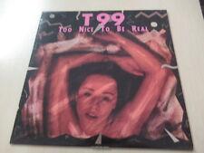 """T99 -Too Nice To Be Real- Maxi-LP 12""""  rar"""