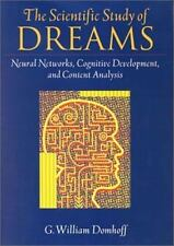 The Scientific Study of Dreams: Neural Networks, Cognitive Development, and