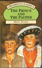 The Prince and the Pauper (Children's classics),Mark Twain