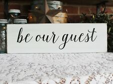 Be Our Guest Handcrafted Sign Wood Worn White Guest Room Farmhouse Style