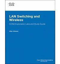 LAN Switching and Wireless, CCNA Exploration Labs and Study Guide (Lab-ExLibrary