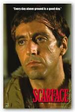CRIME MOVIE POSTER Scarface Every day above ground is a good day