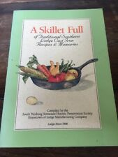 A Skillet Full of Traditional Southern Lodge Cast Iron Recipes ~ Paperback 196pg