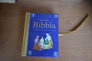 La mia bibbia libro raccontato ai bambini GRIBAUDO PARRAGON