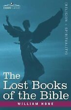 The Lost Books of the Bible a K A, the Apocryphal New Testament by William...