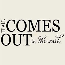 IT ALL COMES OUT IN THE WASH Wall Decal Wall Sticker Home Laundry Room Wall Art