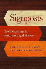 Signposts: New Directions in Southern Legal History (Studies in the Legal Histor