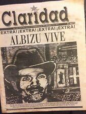 ALBIZU VIVE! / ALBIZU CAMPOS / CLARIDAD PUERTO RICO