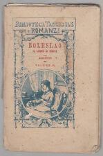BIBLIOTECA TASCABILE DI ROMANZI- BOLESLAO  1879 BOLOGNA FELSINEA-L3365