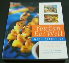 You Can Eat Well With Diabetes! Paperback – Sep 8 2004