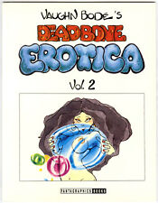 Vaughn Bode's Deadbone Erotica Vol. 2 nd printing Softcover #11 2 B