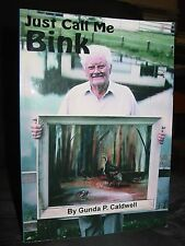 Just Call Me Bink, Biography Florida Artist, Engineer, WWII Vet Arthur Glisson