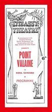 "Noel Coward ""POINT VALAINE"" Mary Ellis / Anthony Ireland 1947 London Playbill"