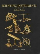 Scientific Instruments, 1500-1900: An Introduction by Turner, Gerard L'E