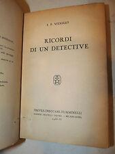 Romanzo Giallo Spie Polizia Spy Story - Wensley: Ricordi di un Detective 1933