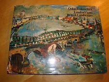 OSKAR KOKOSCHKA LONDON VIEWS BRITISH LANDSCAPES 1972 HC DJ