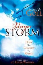 A Prayer Storm book: Prayer Storm by James W. Goll (2008, Paperback)
