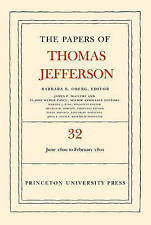 The Papers of Thomas Jefferson, Volume 32: 1 June 1800 to 16 February 1801: 1 Ju