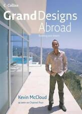 Grand Designs Abroad: Building Your Dream By Kevin McCloud,Kevin Telfer