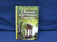 Buch : Damals war immer Sommer  -  Helga Leeb  -  Langen Müller
