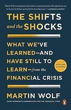 The Shifts and the Shocks: What We've Learned--and Have Still to Learn--from the