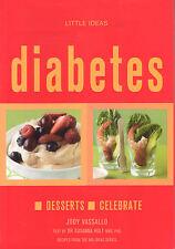 DIABETES ~ Desserts ~ Celebrate ~ Jody Vassallo **NEW COPY**