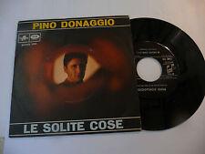 """PINO DONAGGIO"""" LE SOLITE COSE- disco 45 giri COLUMBIA It 1968"""""""