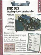 VOITURE  BNC 527 FICHE TECHNIQUE AUTOMOBILE 1927 COLLECTION CAR