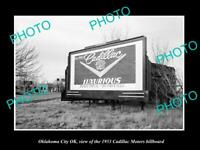 OLD POSTCARD SIZE PHOTO OKLAHOMA CITY OK USA CADILLAC DEALERS  BILLBOARD c1953