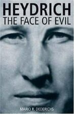 Heydrich: The Face of Evil by Dederichs, Mario