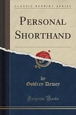 NEW Personal Shorthand (Classic Reprint) by Godfrey Dewey