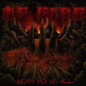 "Of Fire ""Death Do Us All"" CD [swedish Death Metal Grave/Asphyx, Tomas Skogsberg]"