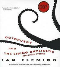 Octopussy and the Living Daylights: And Other Stories by Professor of Organic Chemistry Ian Fleming (CD-Audio, 2014)