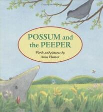 Possum and the Peeper by Hunter, Anne