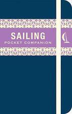 The Sailing Pocket Companion by Miles Kendall (Hardback, 2008)