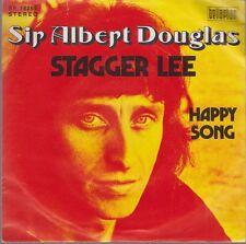 "7"" Sir Albert Douglas Stagger Lee / Happy Song 70`s Bellaphon"