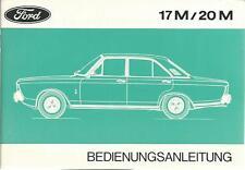 FORD 17M 20M Betriebsanleitung 1971 Bedienungsanleitung Fahrer - Handbuch P7  BA