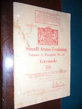 SMALL ARMS TRAINING volume I , pamphlet n.13 – GRENADE ; 1942 ww2 guerra bomba