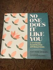 No One Does It Like You & 77 Other Illustrated Affirmations by Spiegel Hard New!