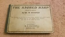 The Sacred Harp~ Revised and Improved~W. M. Cooper~1909/1911 8th Ed. Dothan, Ala