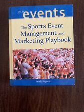 The Sports Event Management and Marketing Playbook, Frank Supovitz; Hardcover