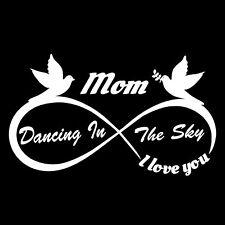 Mom Dancing in the Sky - Vinyl cut Decals Vehicle Rear Window IN LOVING MEMORY