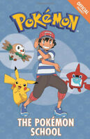 The Official Pokemon Fiction: The Pokemon School Story Book by Pokemon (NEW)