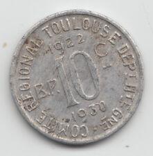 WWI France Monnaie de necessite jeton token 1922-1930 Toulouse 10 Centimes 72