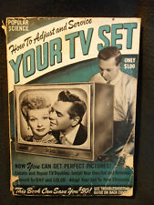 Popular Science How To Adjust And Service Your TV Set - 1952