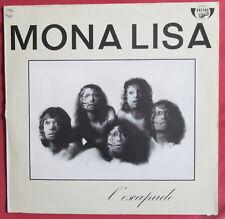 MONA LISA   LP ORIG  FR   L'ESCAPADE  PROG ROCK  ARCANE