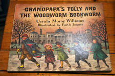 Grandpapa's Folly and The Woodworm-Bookworm by Ursula Moray Williams 1974 1st Ed