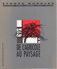 """""""De l'Agricole au paysage"""" - Études rurales n°121-124"""