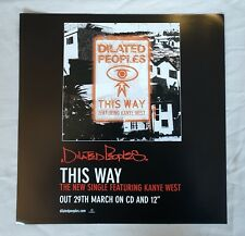 Dilated Peoples This Way Promo Poster Ultra Rare