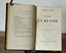 LIVRE: Théophile Gautier : Voyage en  Russie 1875 (nvlle édition)